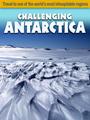 Challenging Antarctica