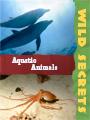 Wild Secrets Aquatic